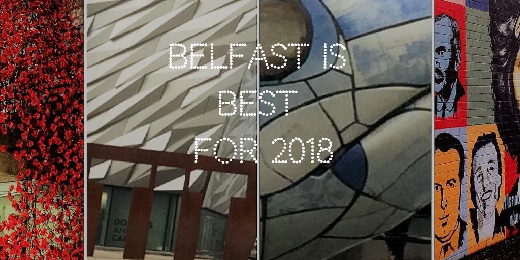 Belfast is best for 2018: - The Tourist Czar